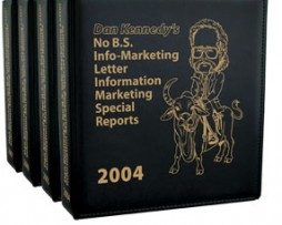 Dan Kennedy – Info Marketing Letter – Special Report 21 http://Glukom.com