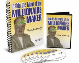 Dan Kennedy - Inside the Mind of the Millionaire Maker http://Glukom.com
