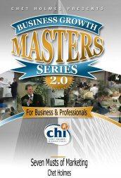 Chet Holmes – The Seven Musts of Marketing http://Glukom.com