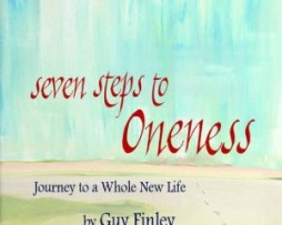 Guy Finley – Seven Steps to Oneness http://Glukom.com