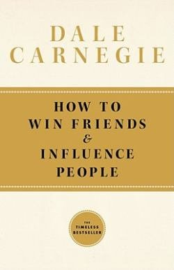 Dale Carnegie – How to Win Friends and Influence People http://Glukom.com