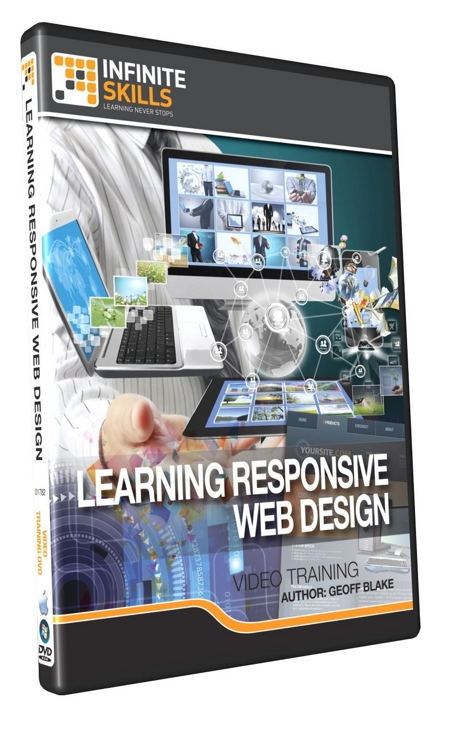 Infiniteskills – Learning Responsive Web Design with Working Files http://Glukom.com