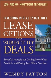 "Wendy Patton - Investing in Real Estate With Lease Options and ""Subject-To"" Deals"