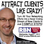 Adam Urbanski - Attract Clients Like Crazy