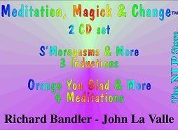 Richard Bandler - Meditation, Magick & Change