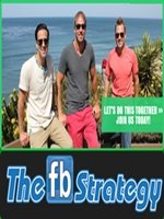 The FB Strategy by Joey Baccus, Bryan Dulaney and Sean Horan