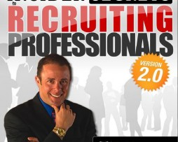 Todd Falcone - Insider Secrets To Recruiting Professionals 2.0
