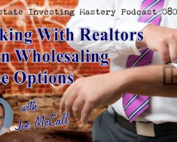 Joe McCall - Wholesaling Lease Options - Main Course