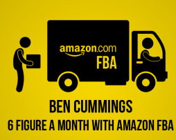 Ben-Cummings-6-Figure-a-Month-With-Amazon-FBA-START-JUNE-2015