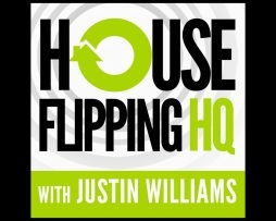 Justin Williams and Andy McFarland - House Flipping Mastermind
