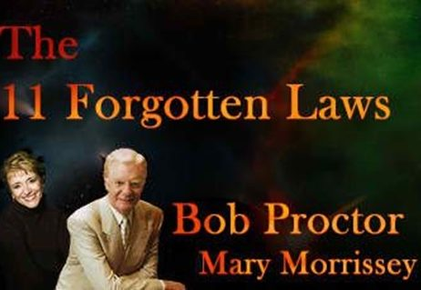 Bob Proctor and Mary Morrissey-11 Forgotten Laws