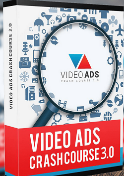 Video Ads Crash Course 3.0 (Include OTO 2)