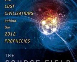 David Wilcock – The Source Field Investigation