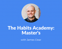 James Clear - The Habits Academy