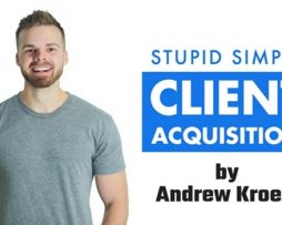 Andrew Kroeze – Stupid Simple Client Acquisition