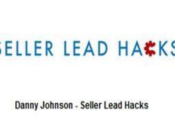 Danny Johnson – Seller Lead Hacks