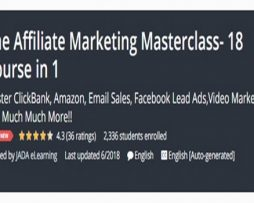 The Affiliate Marketing Masterclass- 18 Course in 1