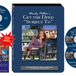 """Wendy Patton – Get the Deed """"Subject To"""""""
