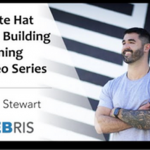 Ryan Stewart – White Hat Link Building
