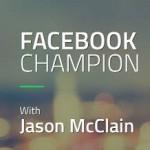 Jason McClain (High Traffic Academy) – Facebook Champion
