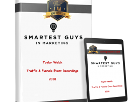 Taylor Welch – Traffic & Funnels Event Recordings 2018