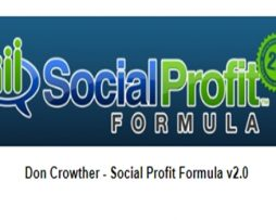 Don Crowther – Social Profit Formula v2.0