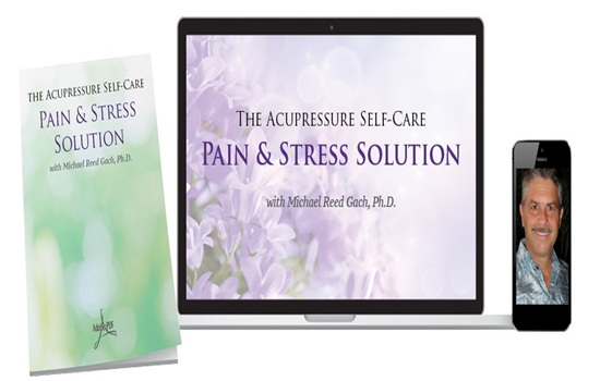 Michael Reed Gach - Acupressure Self-Care Solution ...